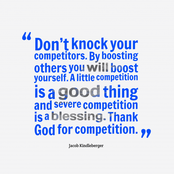Jacob Kindleberger quote about competition.
