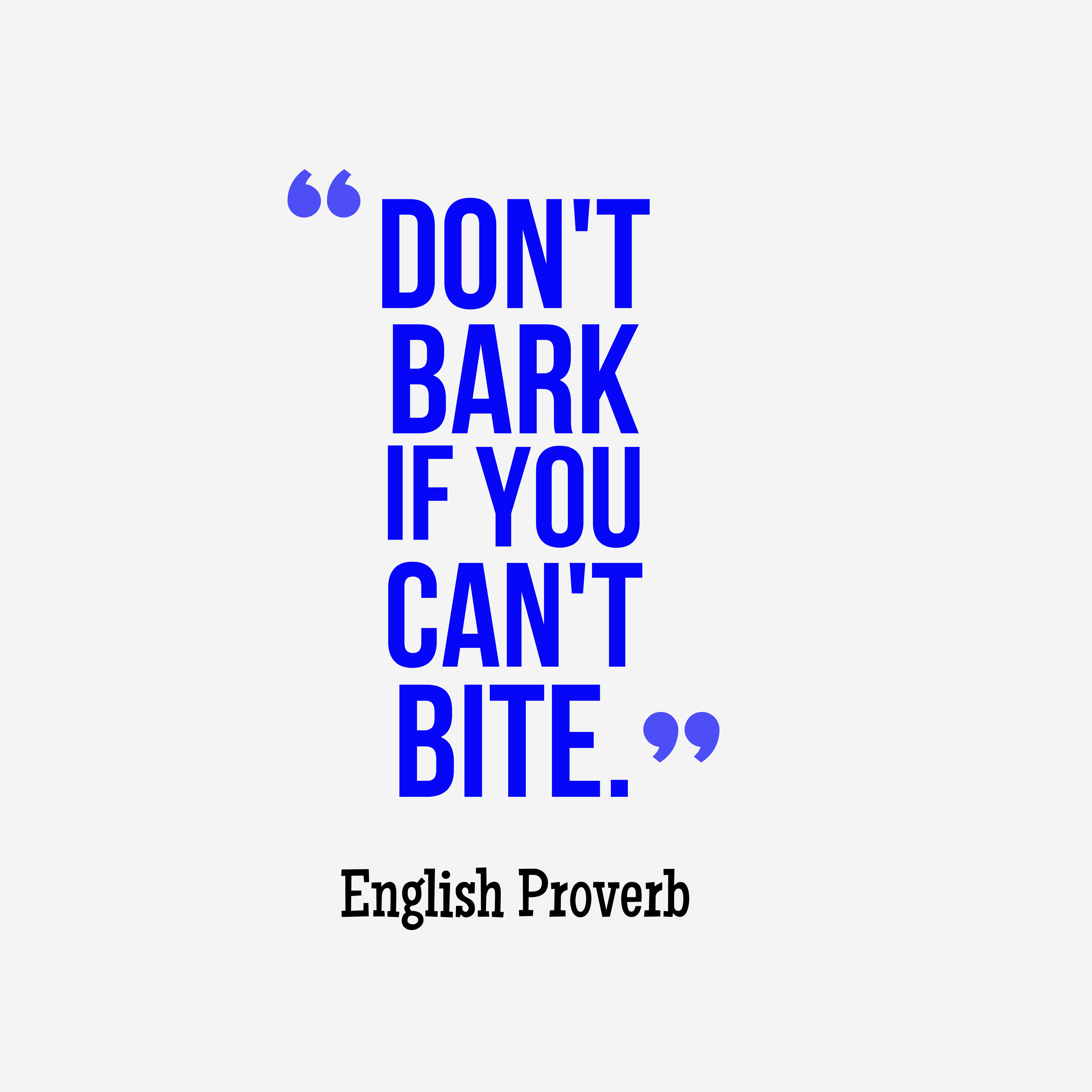 English Quotes: Get High Resolution Using Text From English Proverb About