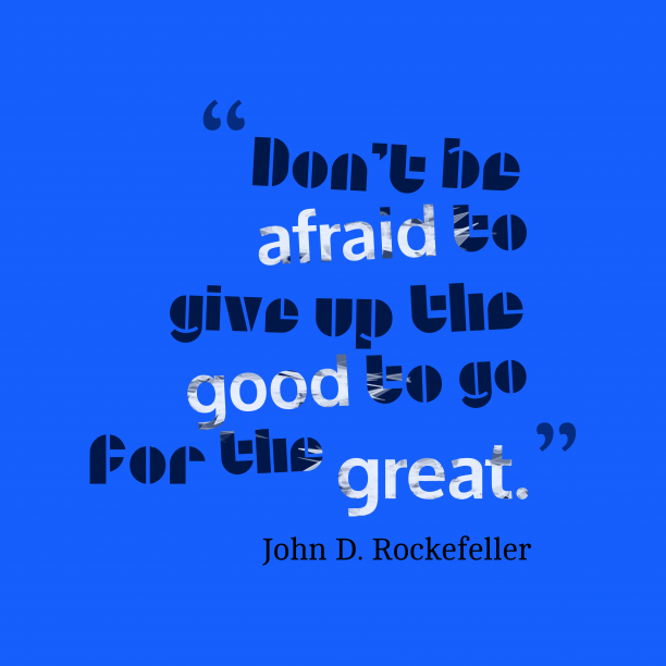 John D. Rockefeller quote about leadership.