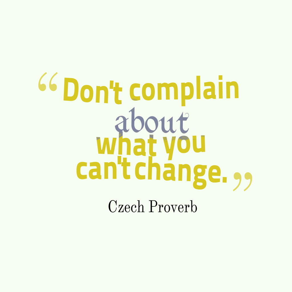 Czech proverb about change.