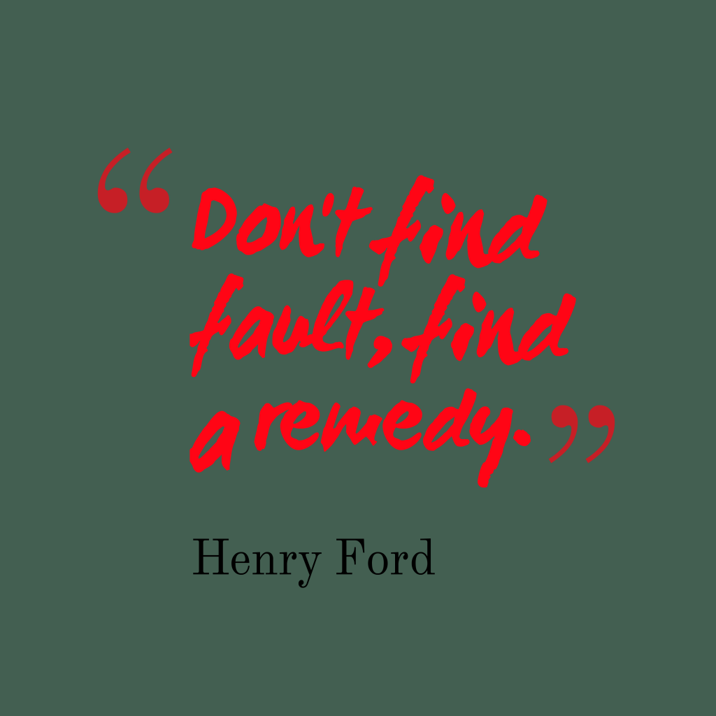 Henry Ford quote about fault..