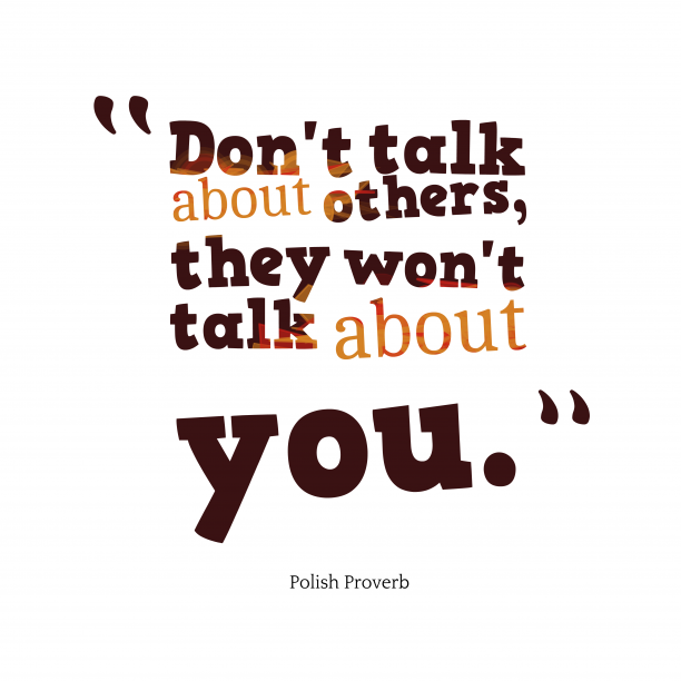 Polish wisdom about talk.