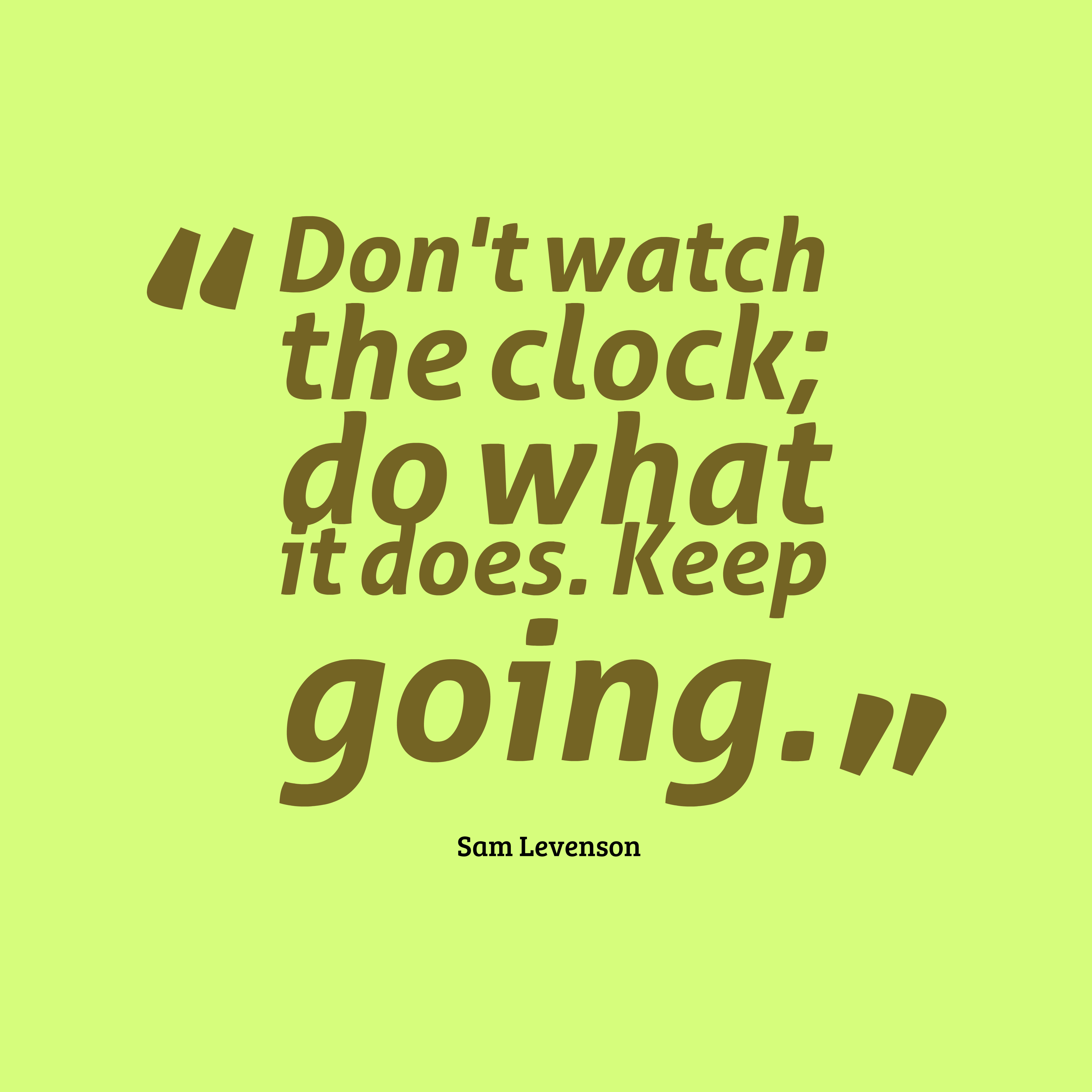 Inspirational Day Quotes: Sam Levenson Quote About Motivational
