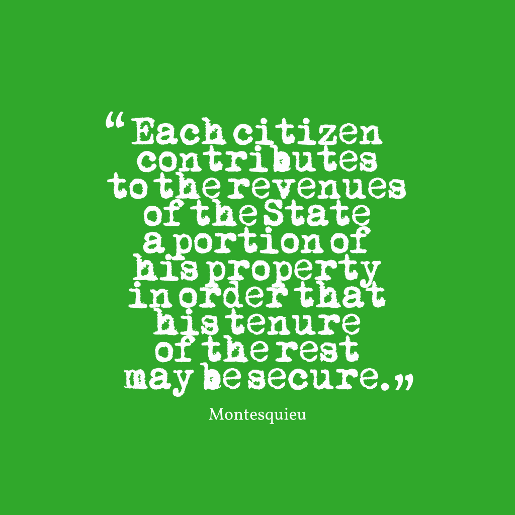 Quotes About Taxes Picture Montesquieu Quote About Taxes Quotescover