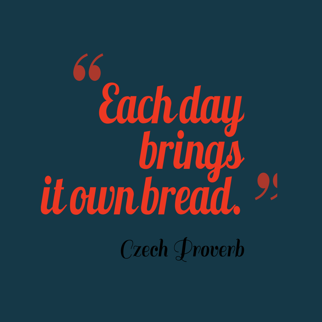 Czech proverb about future.
