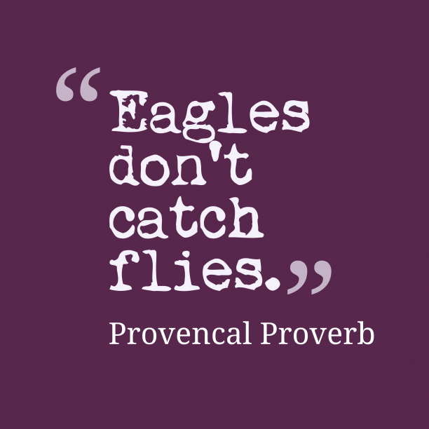 Provencal proverb about people.