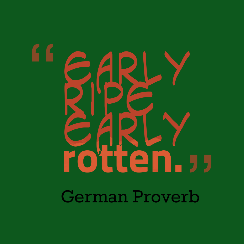 German proverb about talent.