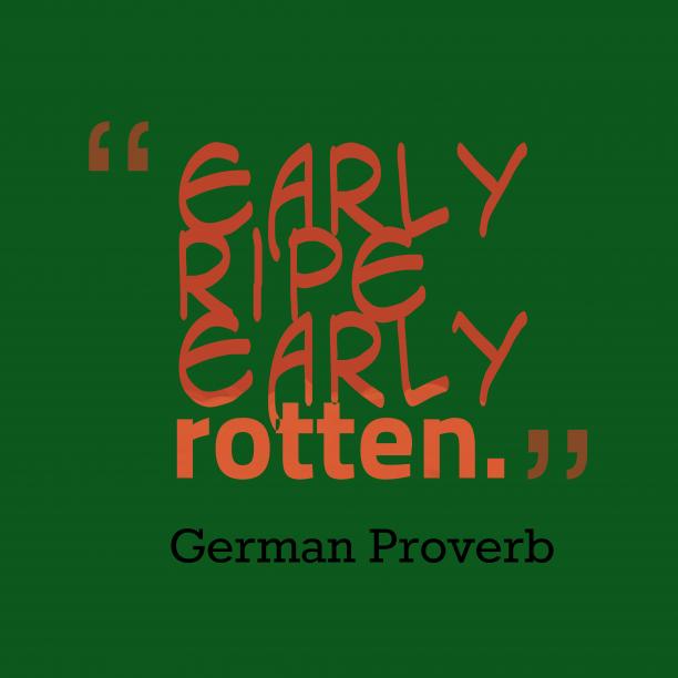 German wisdom about talent.