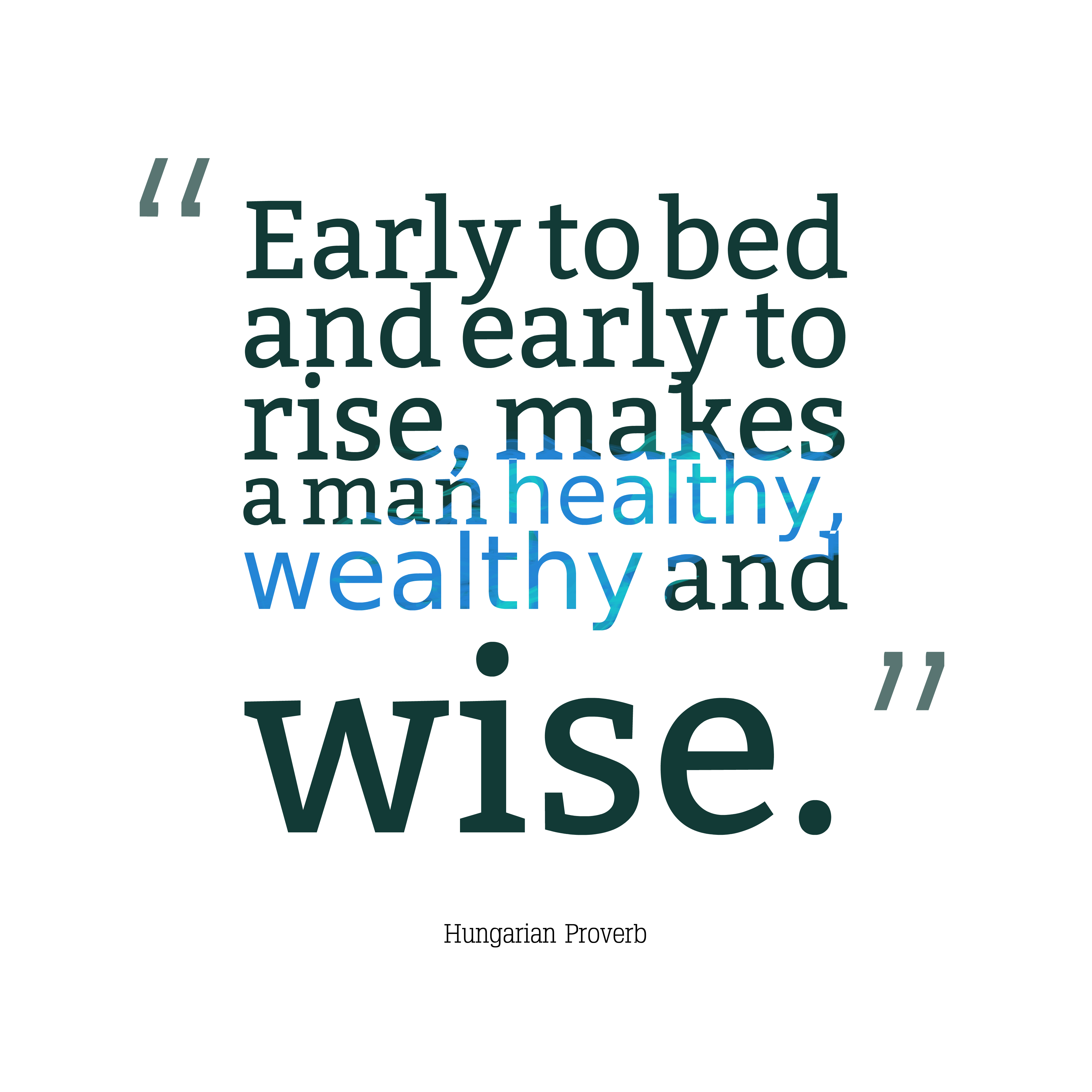 Time To Rise Quotes: Picture » Hungarian Proverb About Lifestyle