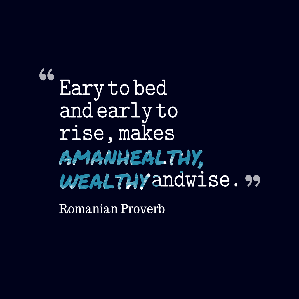 Romanian proverb about lifestyle.