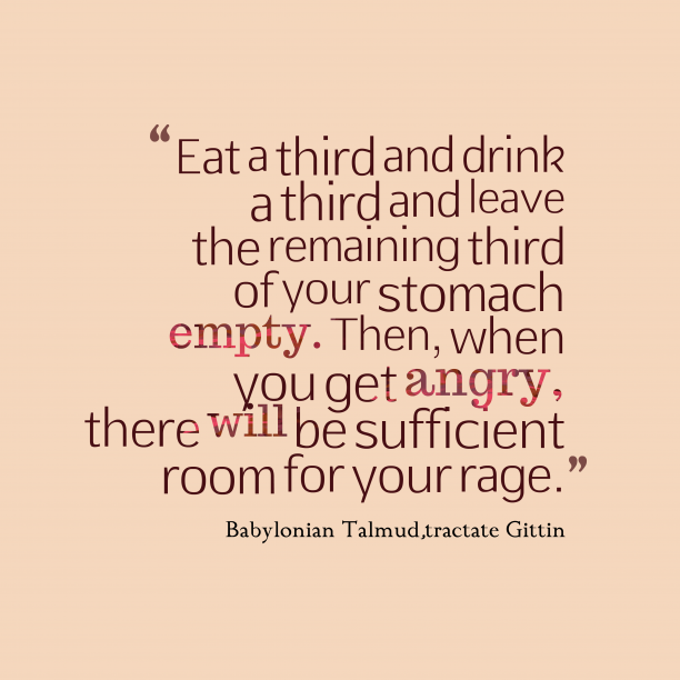 tractate Gittin 's quote about . Eat a third and drink…