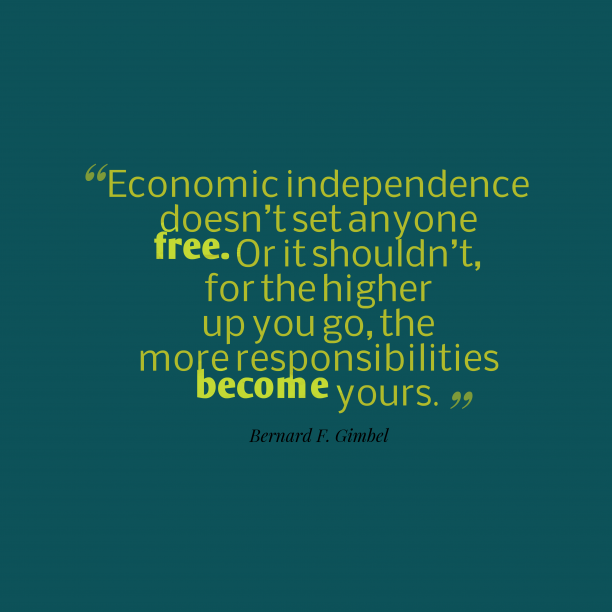 Bernard F. Gimbel quote about economy.