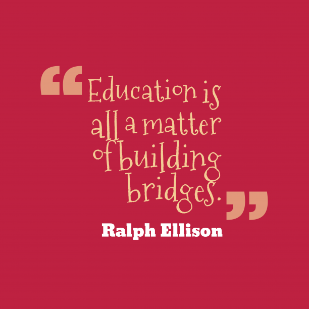Ralph Ellison quote about education.