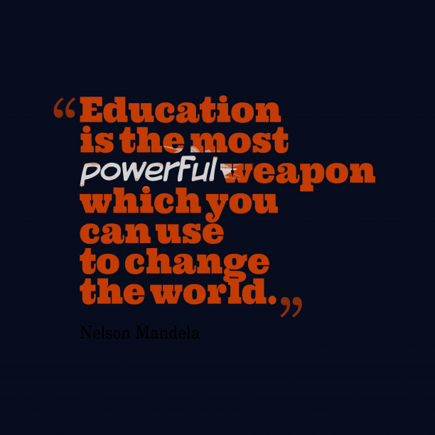 Nelson Mandela quote about education.