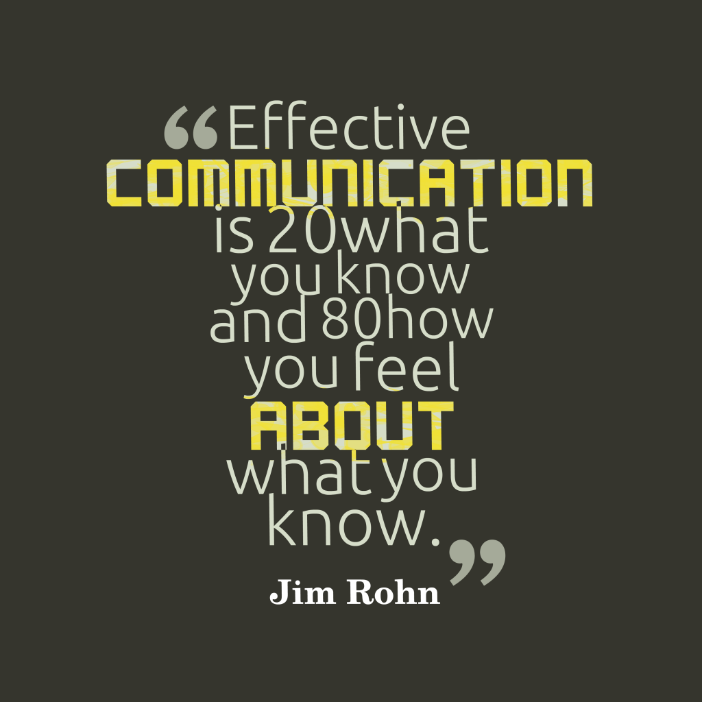 Jim Rohn quote about communication.
