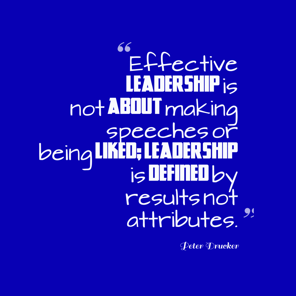Peter Drucker quote about leadership.
