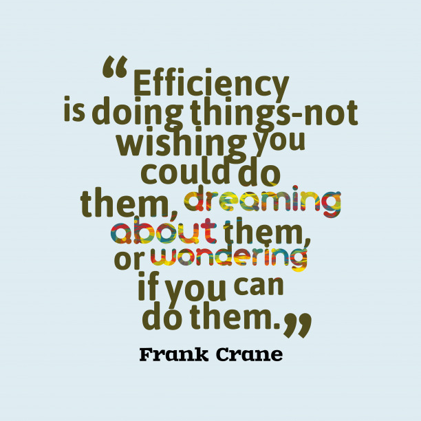 Frank Crane quote about production.