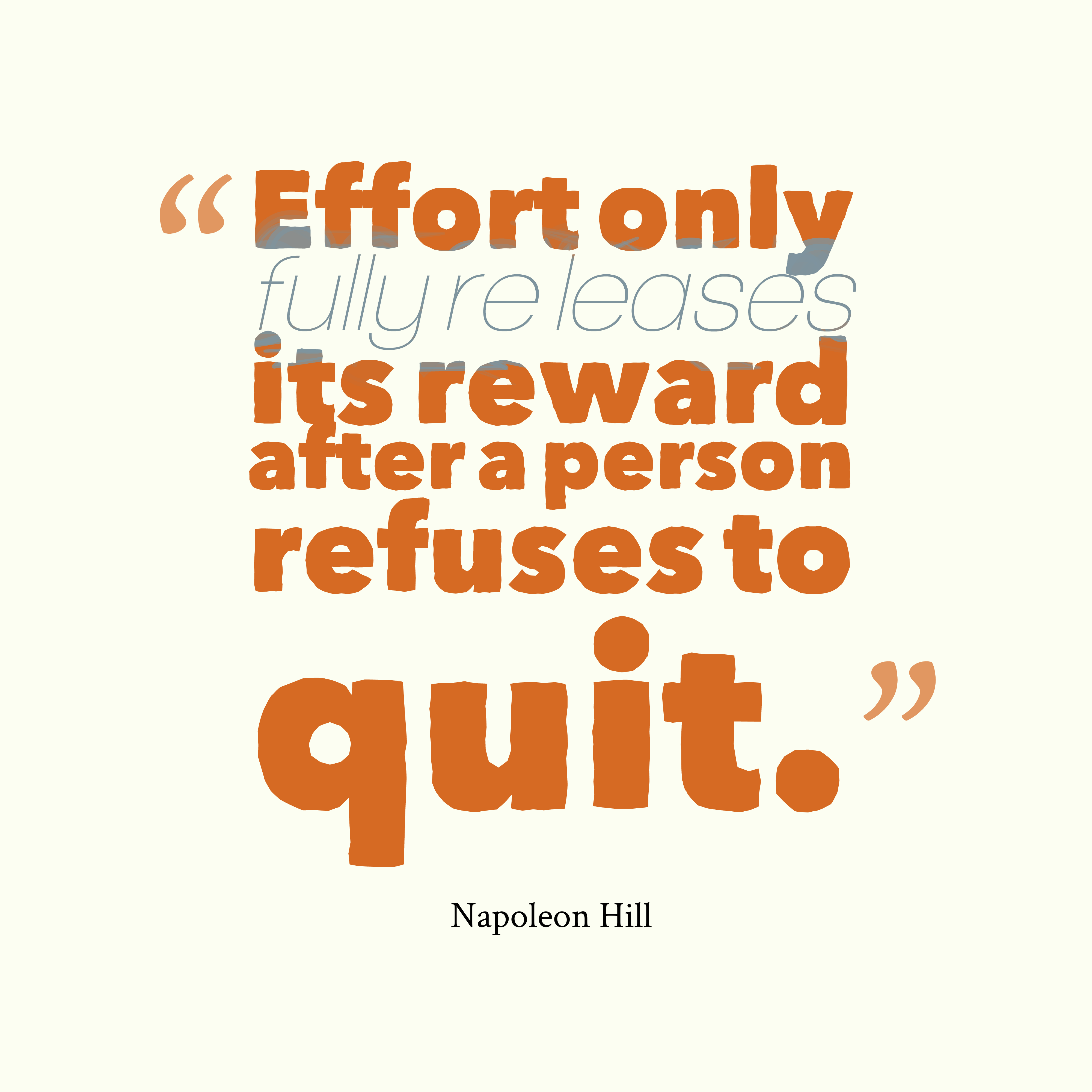 Quotes Effort Picture Napoleon Hill Quote About Effort Quotescover