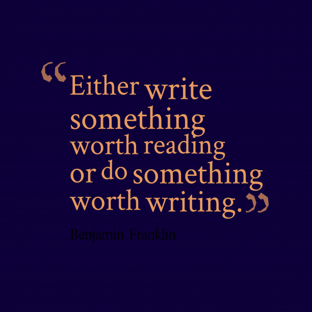 Benjamin Franklin quote about writing.