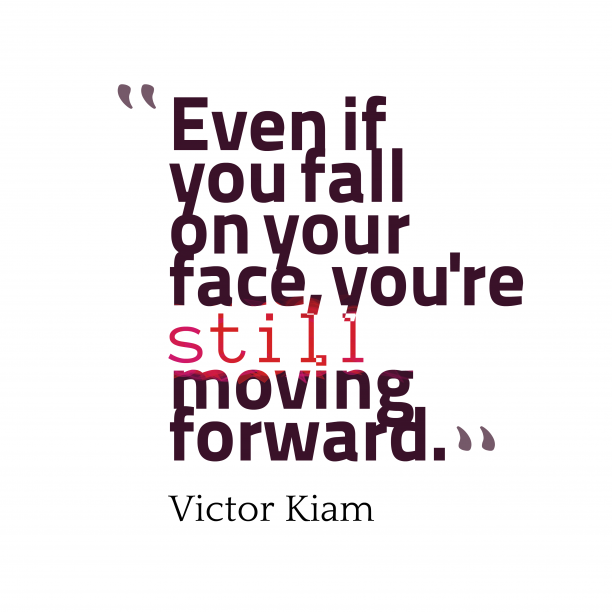 Victor Kiam quote about forward.