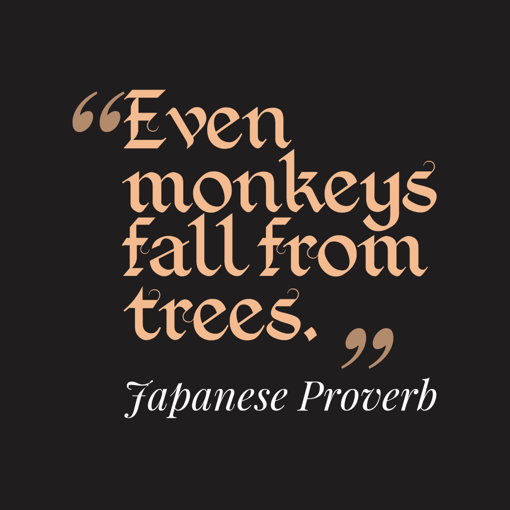 Japanese proverb about mistake.