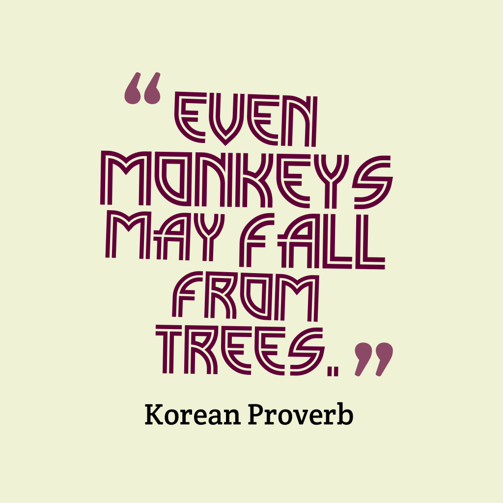 Korean proverb about mistake.