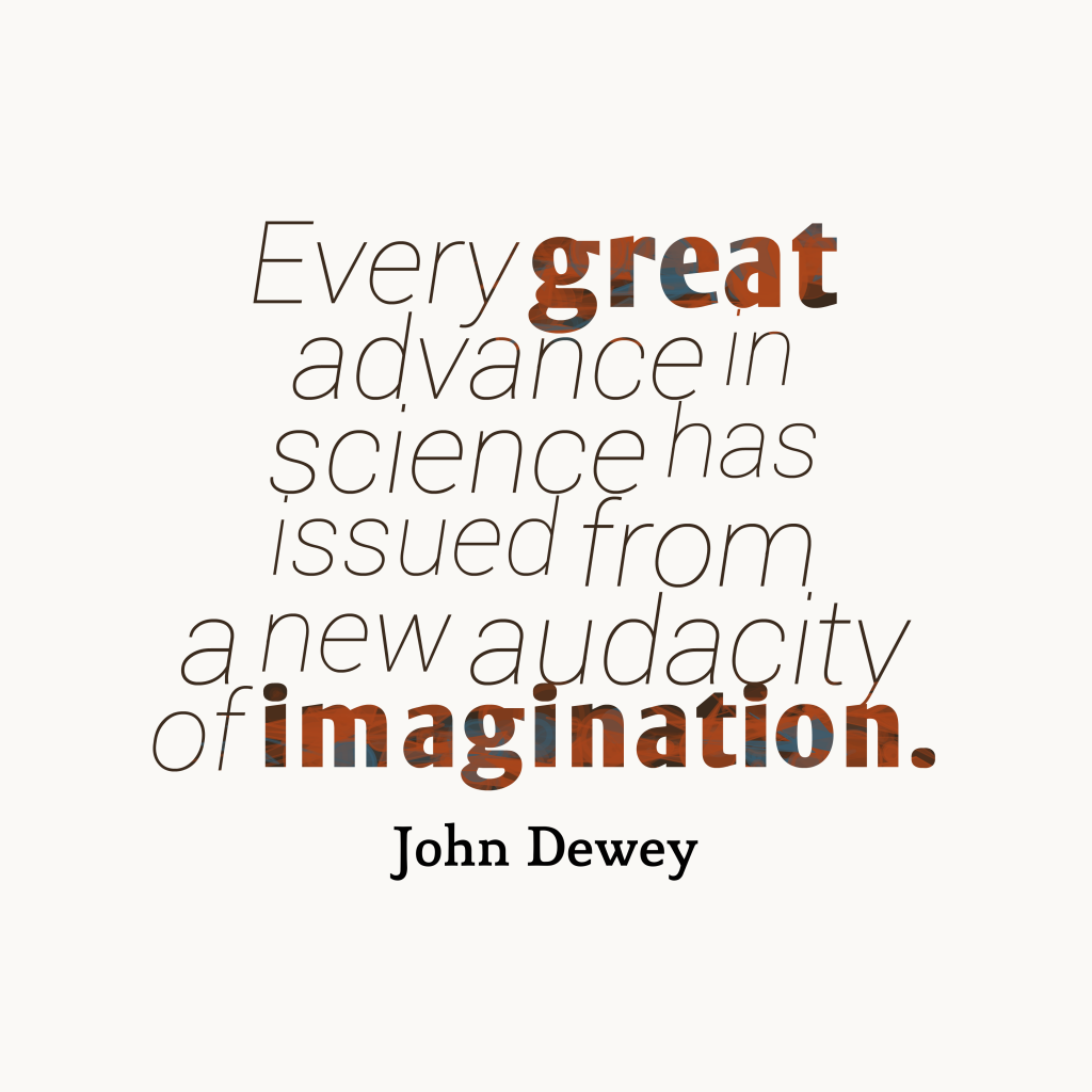 John Dewey quote about imagination.