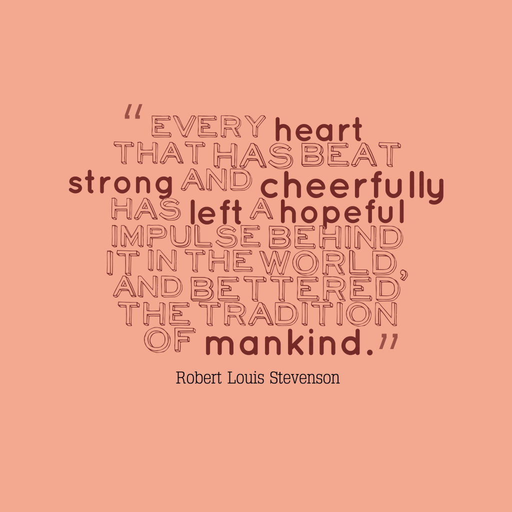 Robert Louis Stevenson quote about hope.
