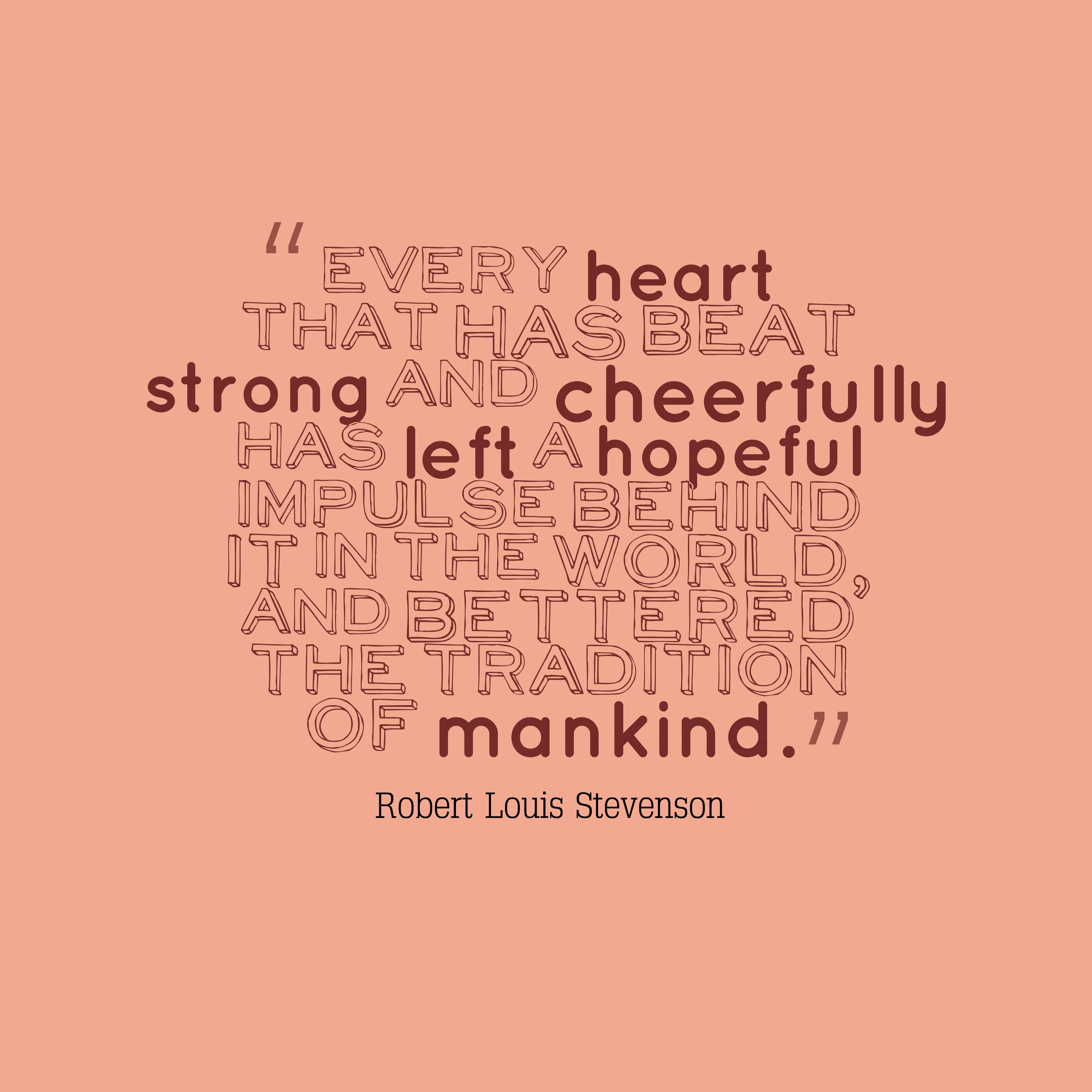 Picture Robert Louis Stevenson Quote About Judge: Robert Louis Stevenson Quote About Hope