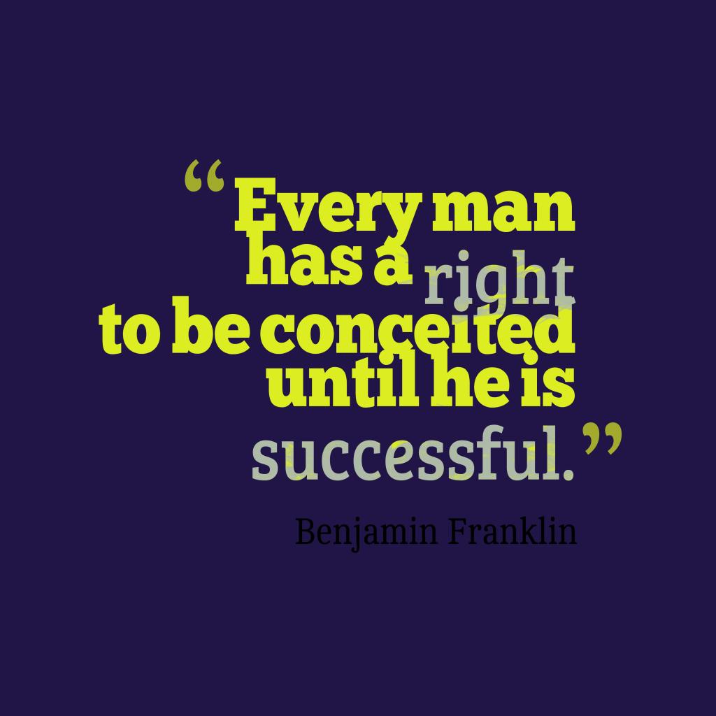 Benjamin Franklin quote about pride.