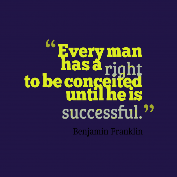 Benjamin Franklin quote about pride.
