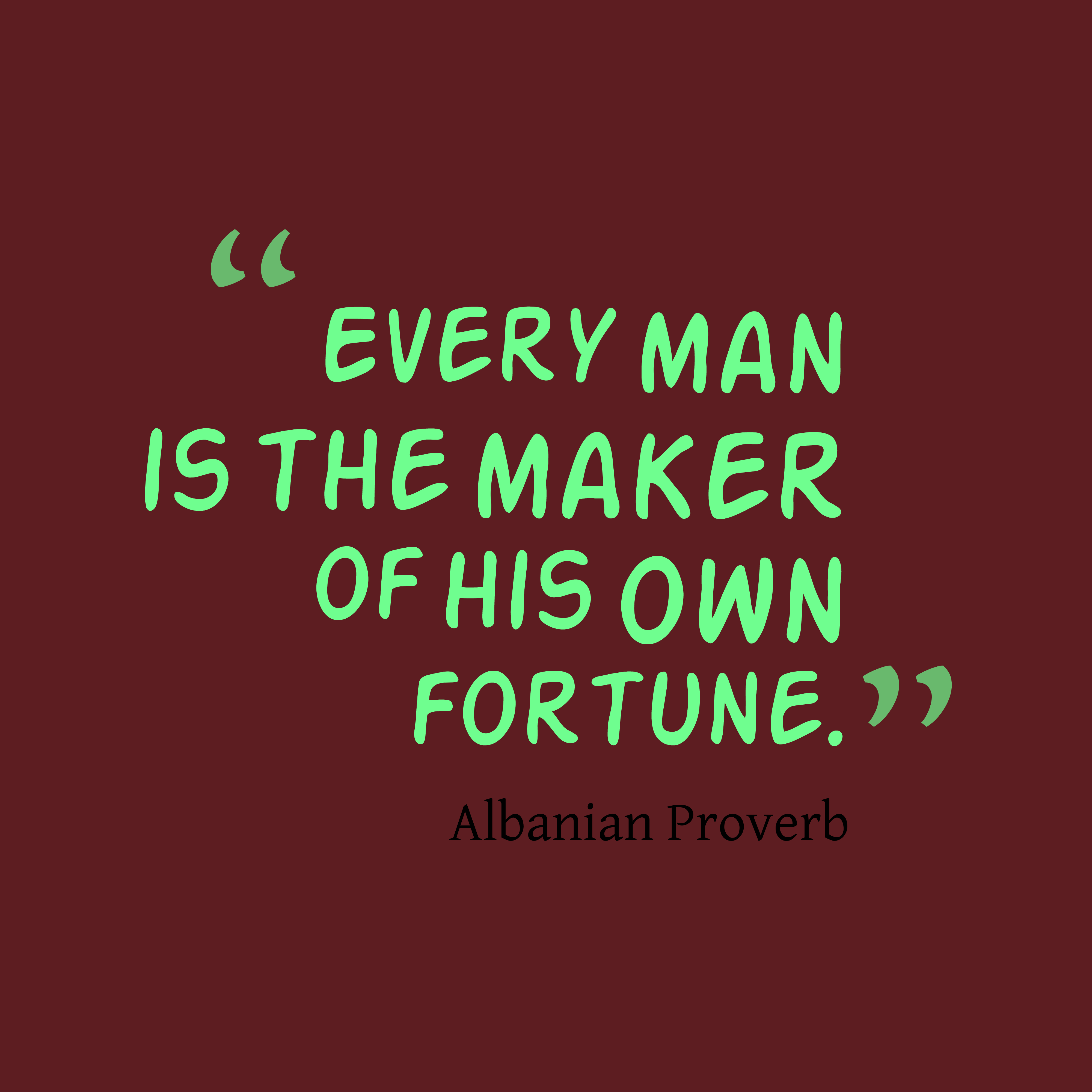 Quote Maker: Albanian Wisdom About Fortune