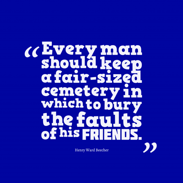 Henry Ward Beecher quote about friendship.