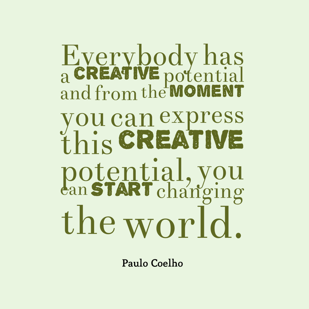 Best Creative Quotes: Picture Paulo Coelho Quote About Creative.