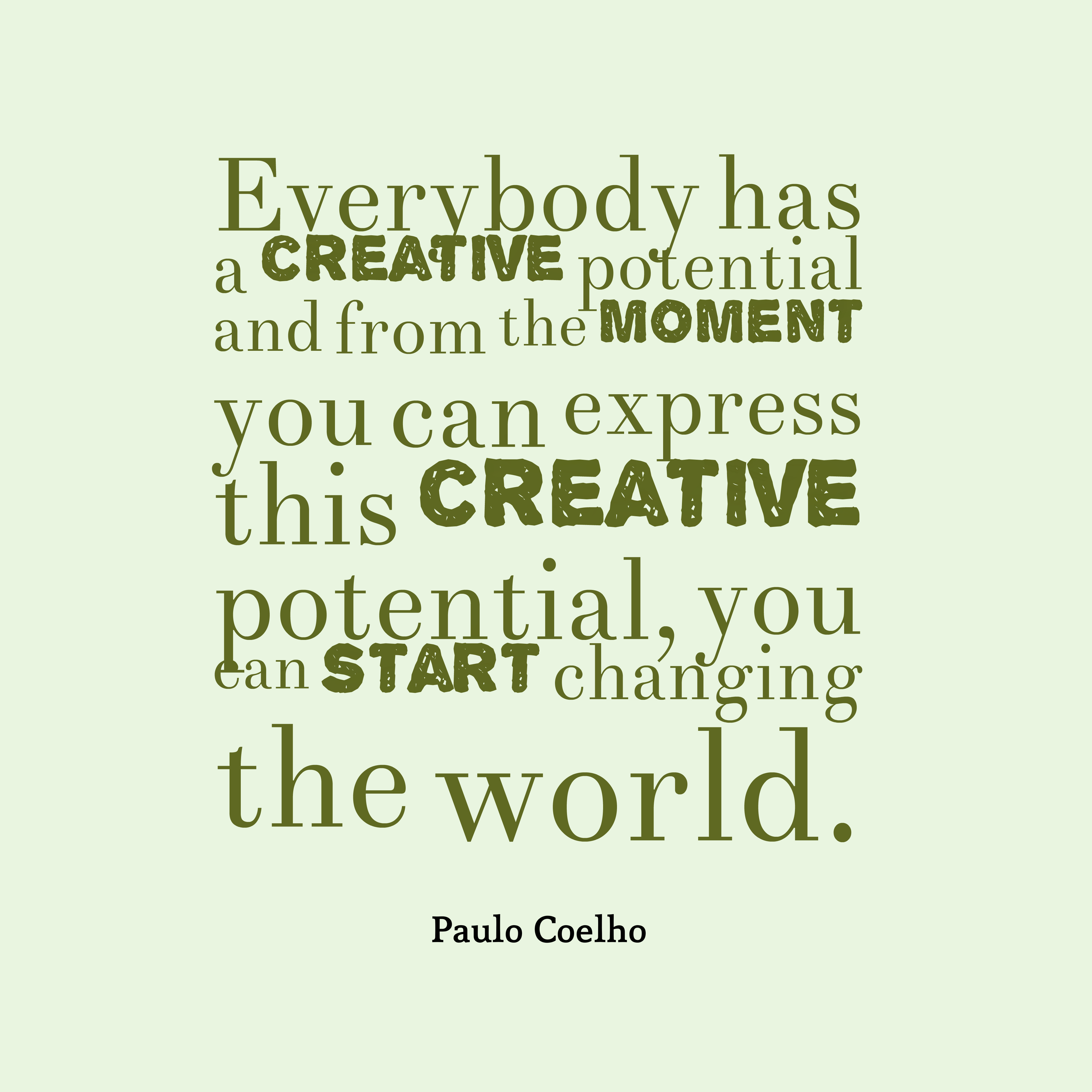 Paulo Coelho Quote About Creative