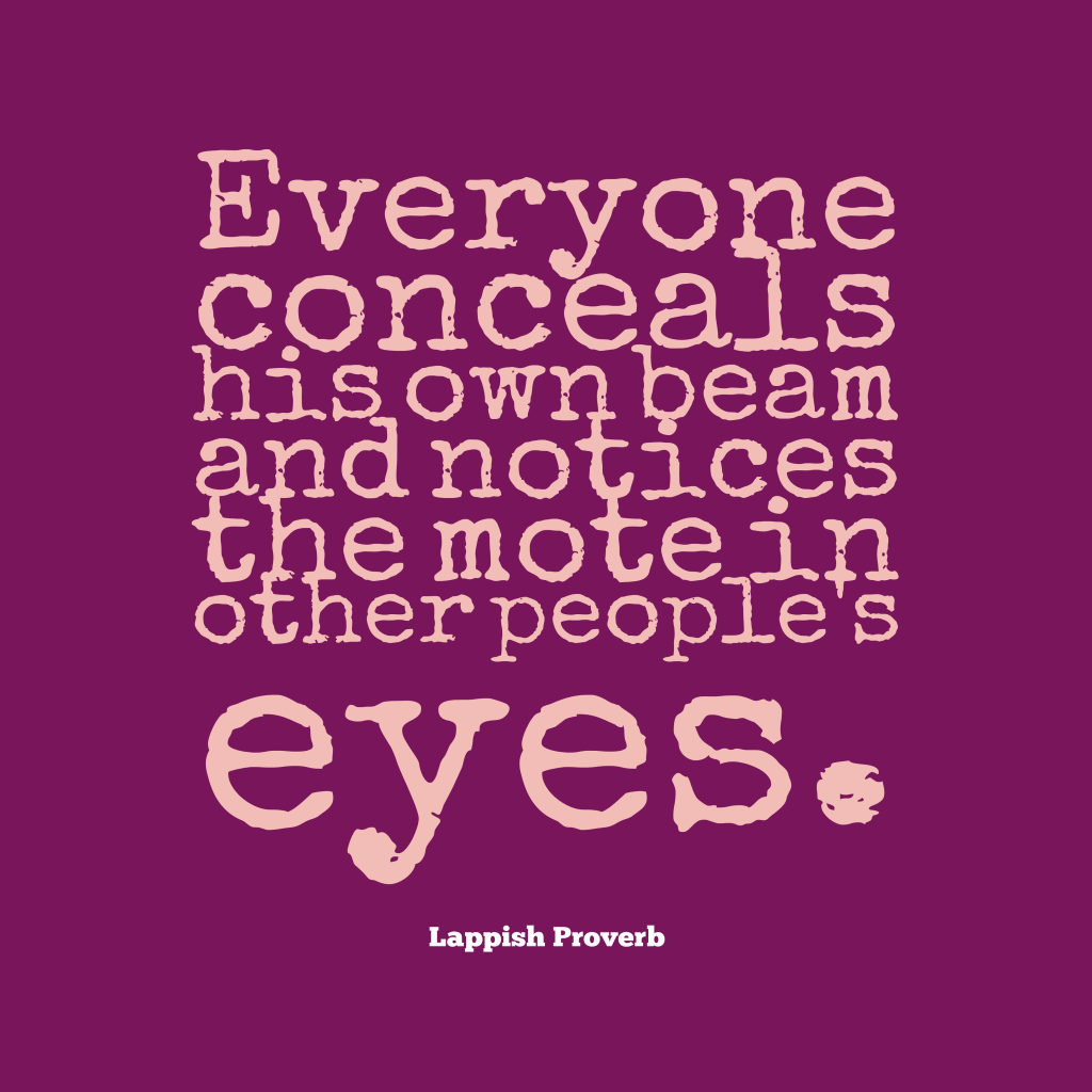 Lappish proverb about judgement.
