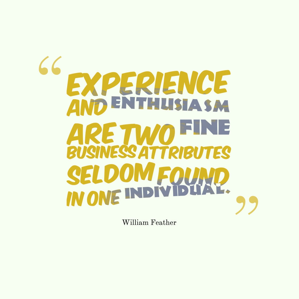 William Feather quote about enthusiasm.
