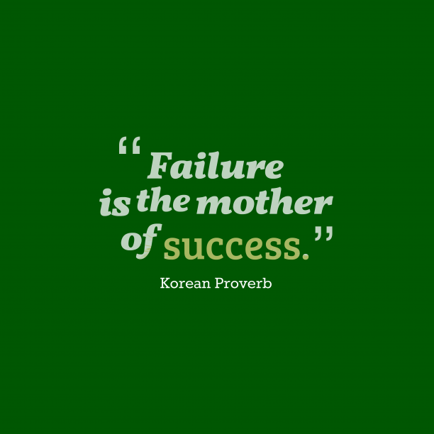 Korean wisdom about failure.