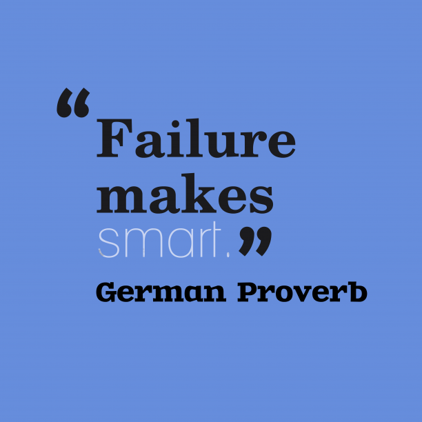 German proverb about failure.