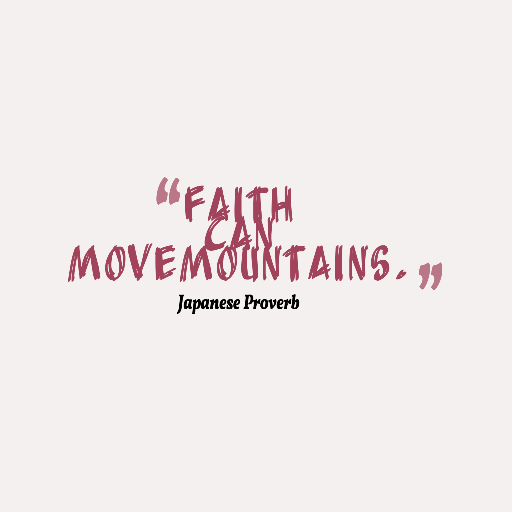 Japanese proverb about faith.