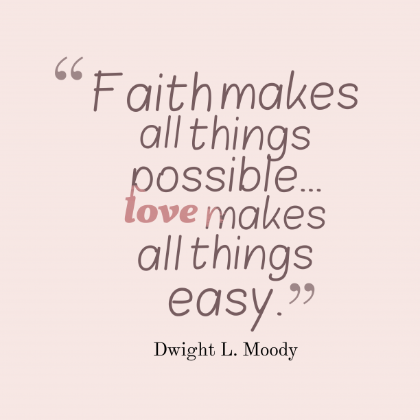 Dwight L. Moody quote about love.