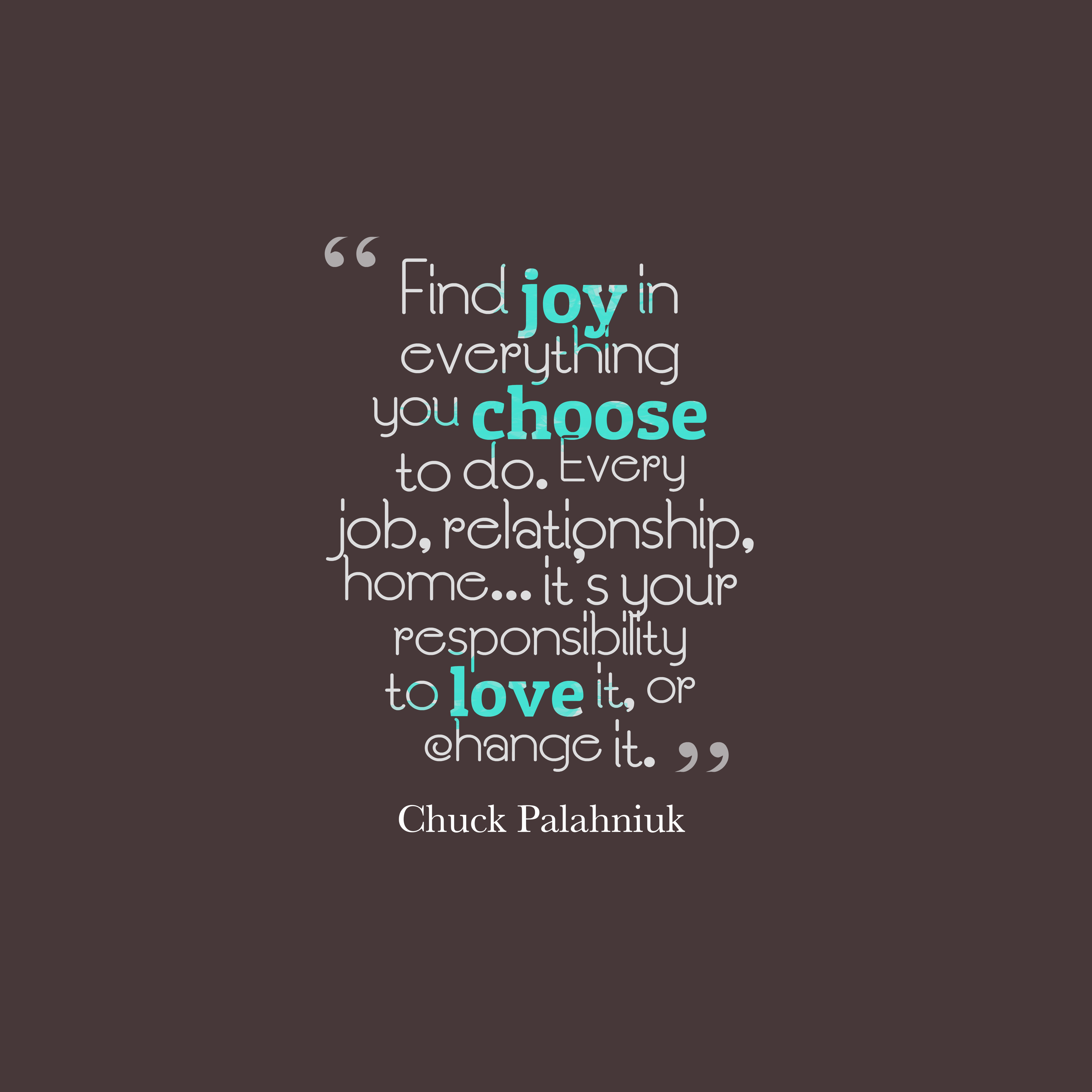 Chuck palahniuk quote about responsibility