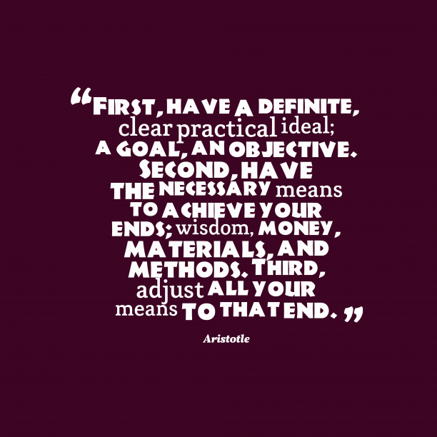 Aristotle quote about goal.