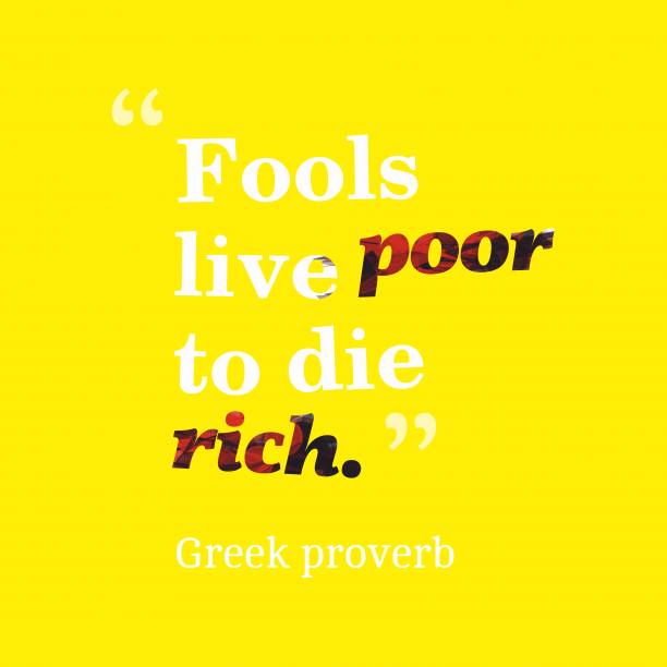 Greek wisdom about fool.