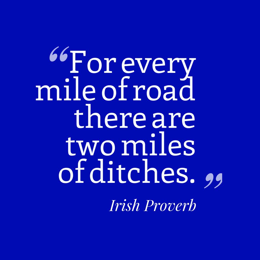 Irish proverb about story.