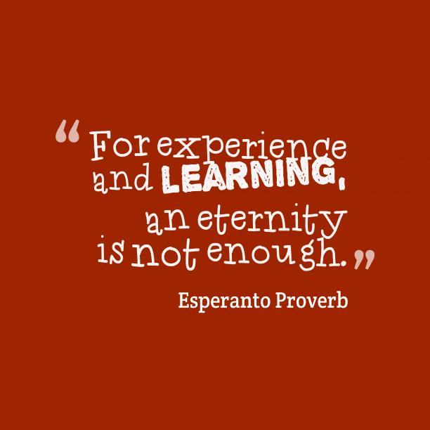 Esperanto wisdom about experience.