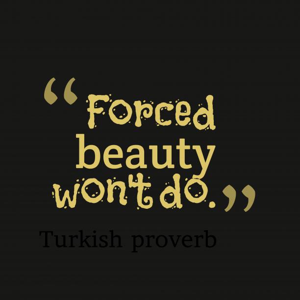 Turkish wisdom about relationship.