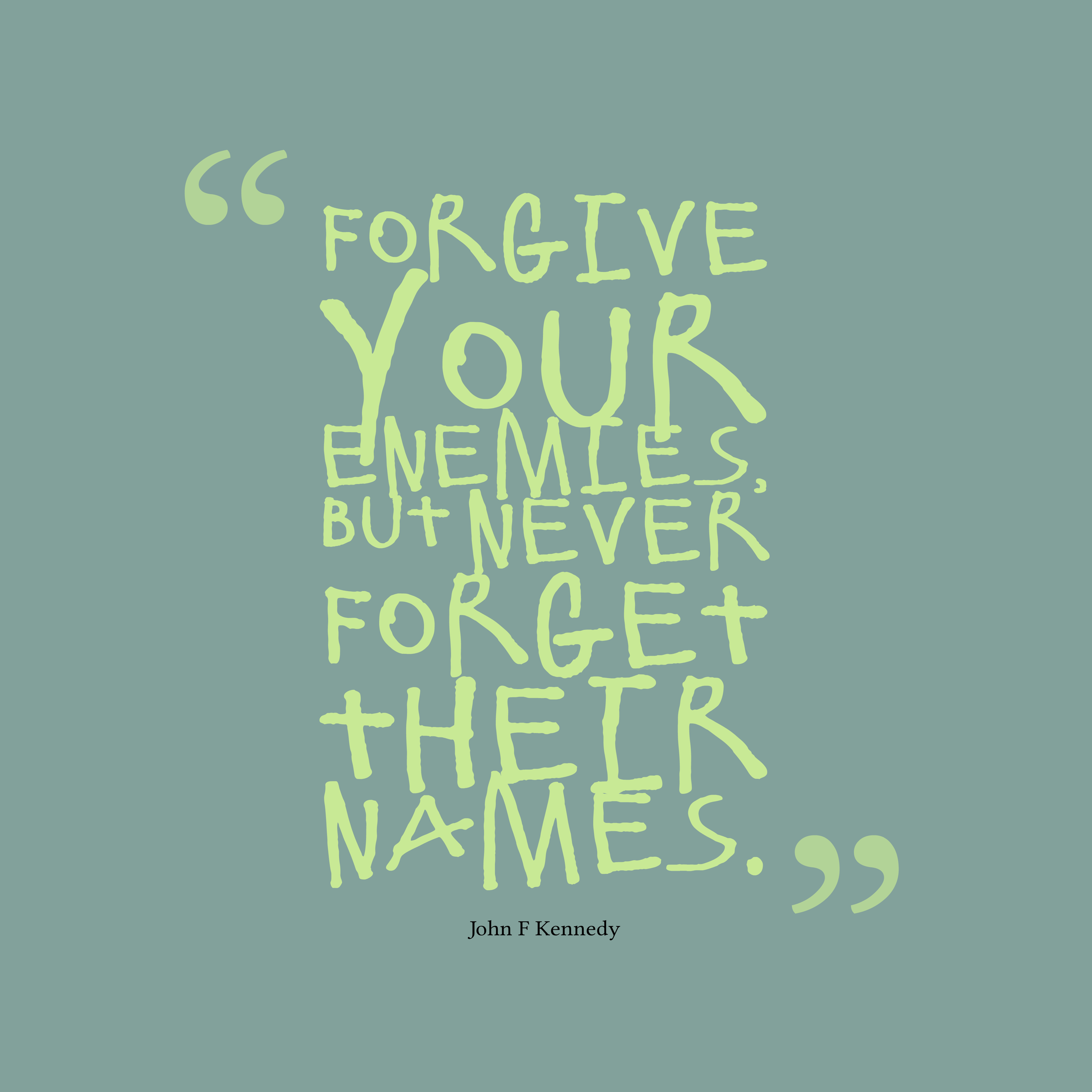Download or publish quotes  Forgive And Forget Quotes Friendship