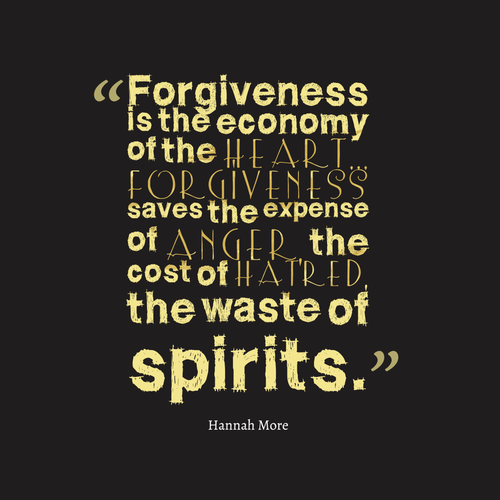Hannah More quote about forgiveness.