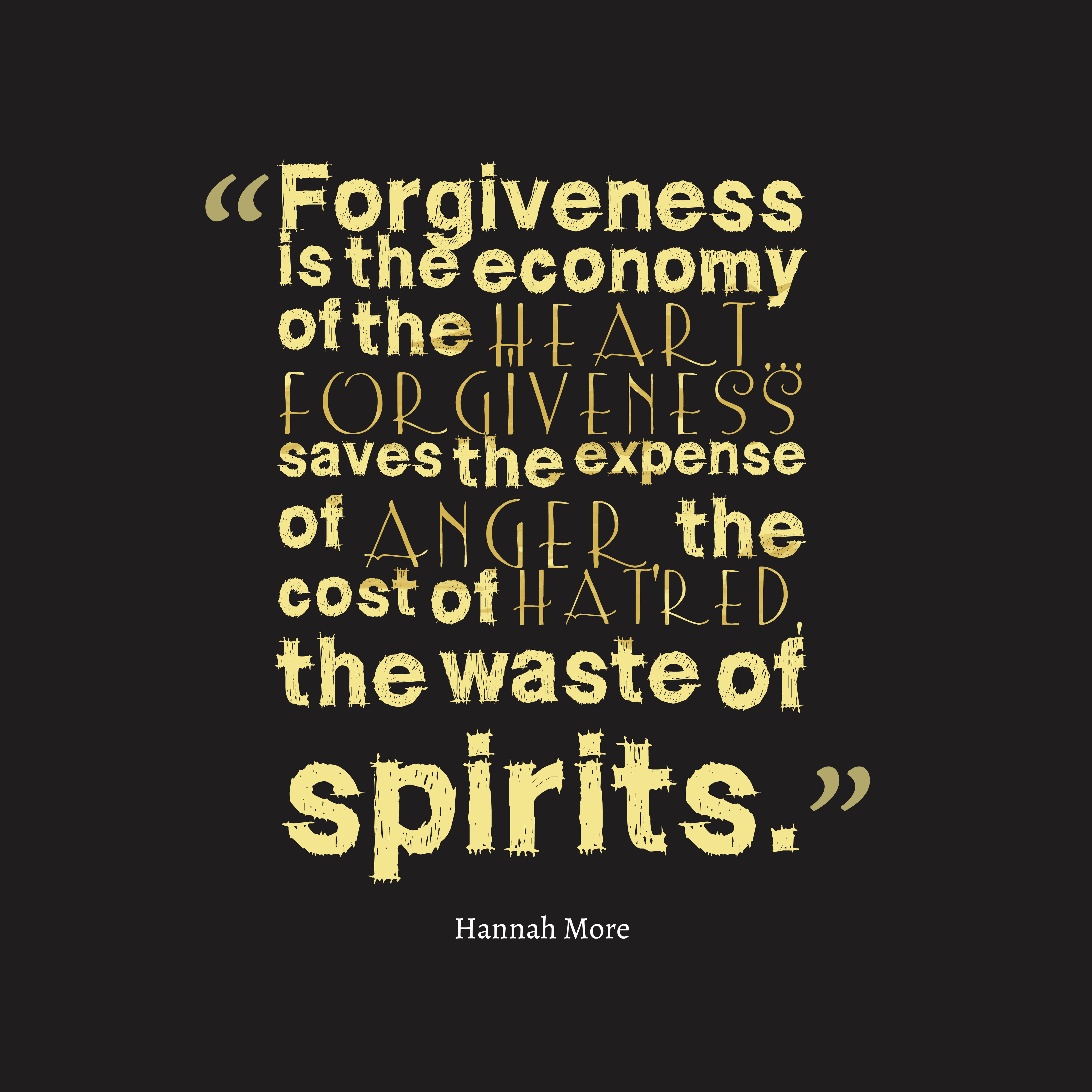 Quotes Of Anger And Hatred: Picture » Hannah More Quote About Forgiveness